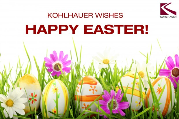 KOHLHAUER WISHES HAPPY EASTER